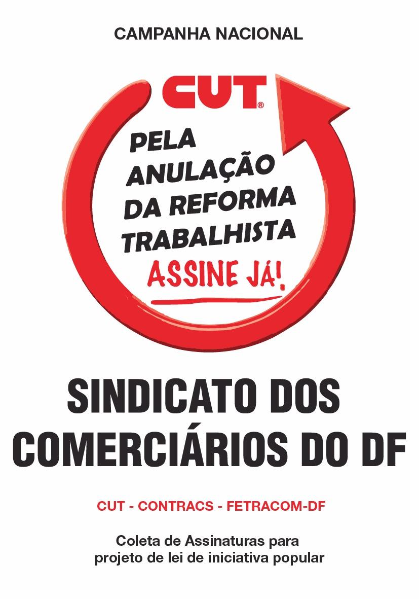 Comerciários (as) do DF contra a reforma trabalhista!