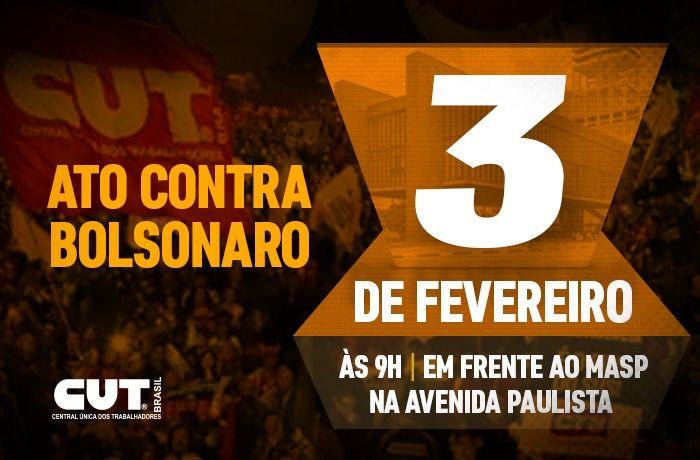 CUT e demais centrais farão protesto contra Bolsonaro na segunda (3)