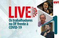 TERÇA 26| CUT, Dieese e PRT discutem situação dos trabalhadores do DF frente à Covid-19