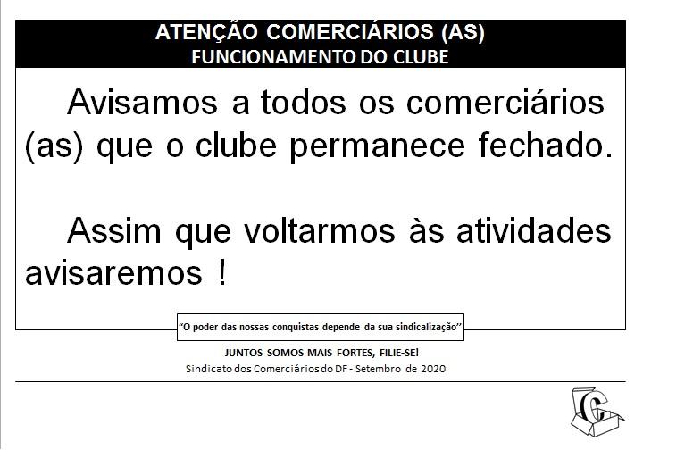 Clube fechado!